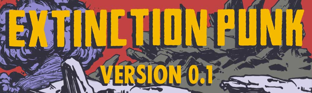 Extinction Punk Version 0.1