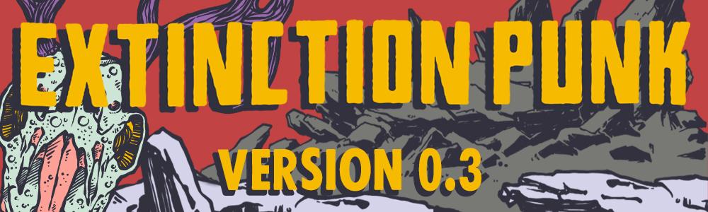 Version 0.3 Extinction Punk Banner